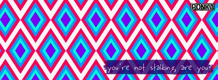 You're not stalking, are you? Pink Facets #FBCoverPhoto