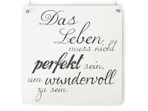 XL Shabby Vintage Schild DAS LEBEN MUSS NICHT PERFEKT SEIN Dekoschild Landhaus Cottage Impression