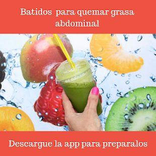 Batidos para quemar grasa abdominal es una app que te enseña de forma rápida c…