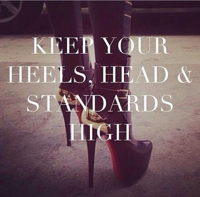 Image result for IF YOU LOVE YOUR SELF THEN YOU CAN KEEP YOUR STANDARDS HIGH