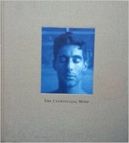 The Clandestine Mind by John Dugdale (my top 10)