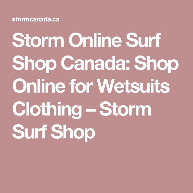 Storm Online Surf Shop Canada: Shop Online for Wetsuits Clothing – Storm Surf Shop