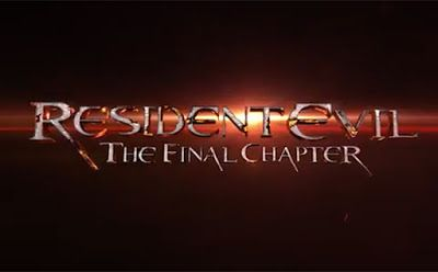 """Horror Town USA: UPDATE! """"Resident Evil: The Final Chapter"""""""