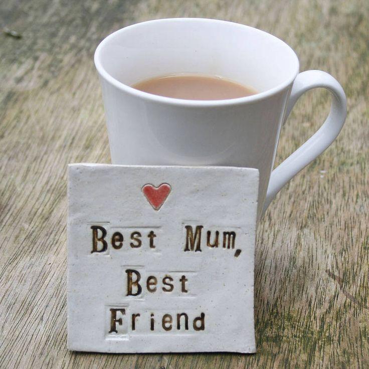 'Best Mum, Best Friend' Handmade Coaster from notonthehighstreet.com