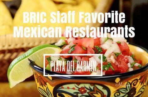Top Mexican Restaurants in Playa del Carmen