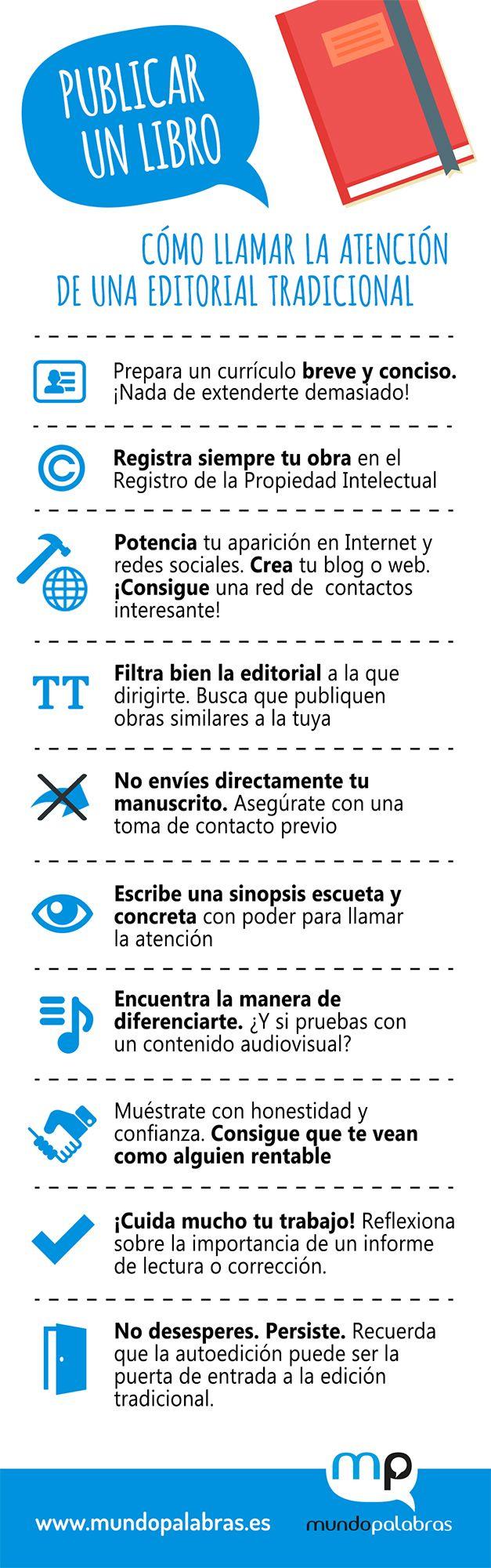 Amplía información sobre este tema leyendo el artículo:  http://www.mundopalabras.es/blog/publicar-un-libro-editorial-tradicional/.