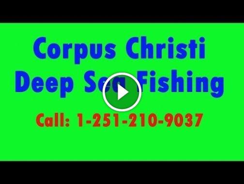 Corpus Christi Deep Sea Fishing