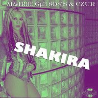 M∆¢H!ИЄ GµИ 8Ø8's & CZuR - Shakira by M∆¢H!ИЄ GµИ 8Ø8's on SoundCloud