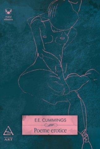 E.E. Cummings - Poeme erotice