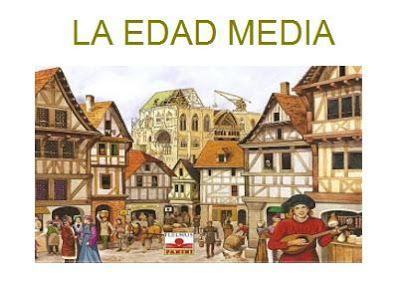 El blog de nuestra clase : Historia: La Edad Media.