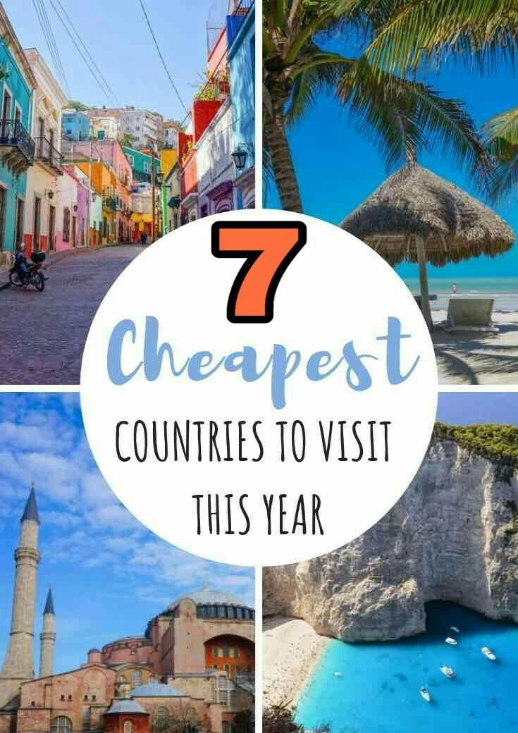 7 Cheapest Countries To Visit This Year Cheap Places To Travel Countries To Visit Places To Travel