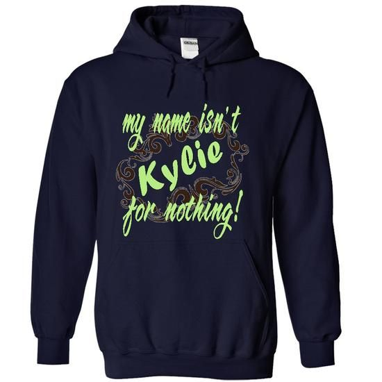 Kylie-my name isnt for nothing! - #cute t shirts #orange hoodie. ORDER HERE => https://www.sunfrog.com/Names/Kylie-my-name-isnt-for-nothing-2570-NavyBlue-14588985-Hoodie.html?60505