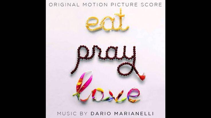 2. Goodbyes - Dario Marianelli (Eat Pray Love Soundtrack)
