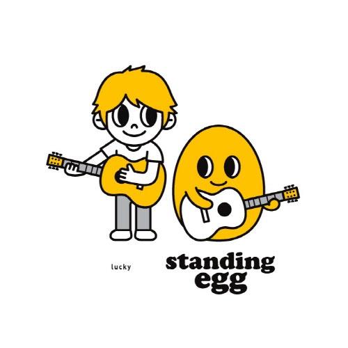 스탠딩 에그(Standing Egg) / Lucky / 2011