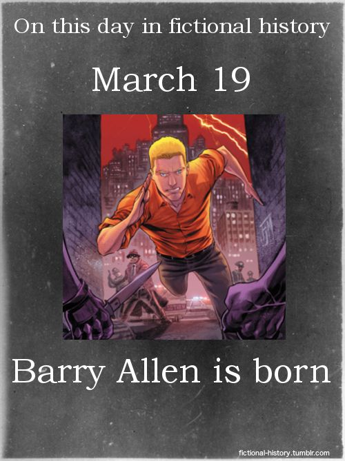 Name: Barry Allen Birthdate: March 19 Sun Sign: Pisces  YAY TO SUPERHERO BIRTHDAY BUDDIES!