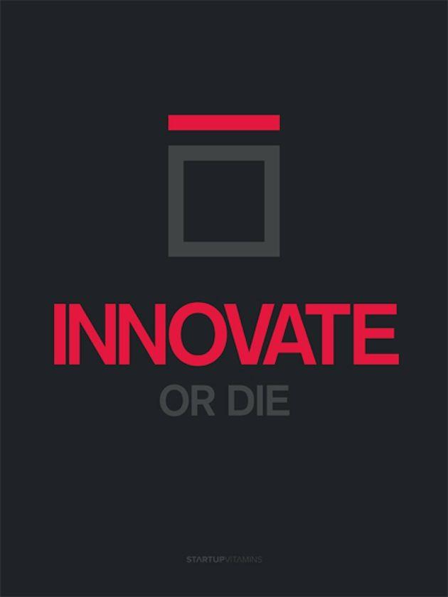 Innovate of die///Super Creative Posters By Startup Vitamins | SmokingDesigners