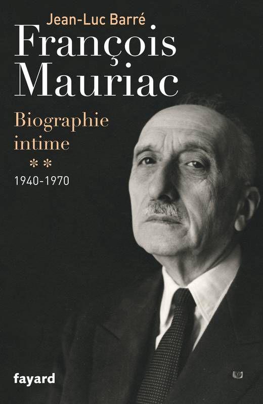 """Copertina del libro """"François Mauriac. Biographie intime, 1940-1970 (Documents)""""."""