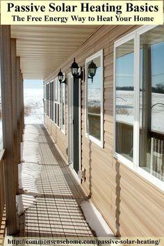 Passive Solar Heating Basics: 14 design principles for the passive solar home.
