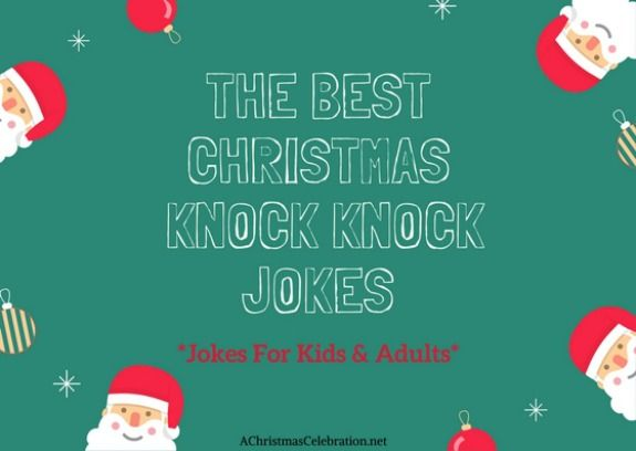 best Christmas knock knock jokes for kids and adults