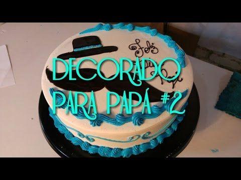 Pastel decorado para el dia del padre..... - YouTube