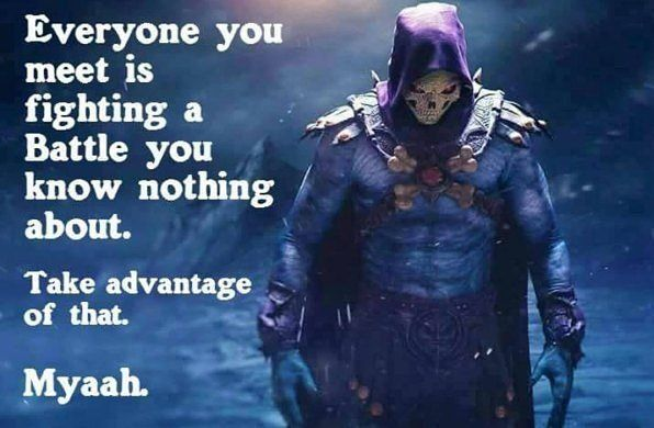 There is NOTHING more inspirational than words from the mighty Skeletor before you head to bed  #myaah to you all.  Costume and meme by @bluewhalemakeup   #inspiration #skeletor #quotes #heman #realtalk #boneface #cosplay #cartoon #thundercats #80s #nerd #geek #comiccon #badguy #horror #evil #fitnerd #gains #abs #dbz #civilwar #yes by partynerdz
