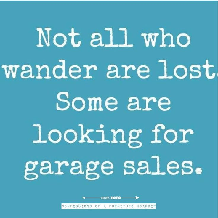 Funny Quotes Garage Sales Quotes Time Extensive Collection Of Famous Quotes By Authors Celebrities Newsmakers More Funny Quotes Single Quotes Funny Sales Quotes