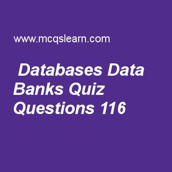 Learn quiz on databases data banks, computer fundamentals quiz 116 to practice. Free computer MCQs questions and answers to learn databases data banks MCQs with answers. Practice MCQs to test knowledge on databases and data banks, document readers, typical instruction set, storage devices of computer, two states and characters worksheets.  Free databases data banks worksheet has multiple choice quiz questions as function of enabling users to access data in possible easy ways is, answer…
