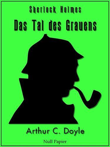 Arthur Conan Doyle: GRATIS: Sherlock Holmes - Das Tal des Grauens (HD)