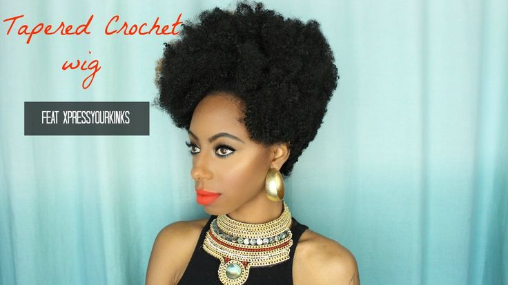 Crochet Braids Tapered : Tapered crochet wig feat Xpressyourkinks