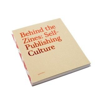 Behind the Zines: Self-Publishing Culture €39,90