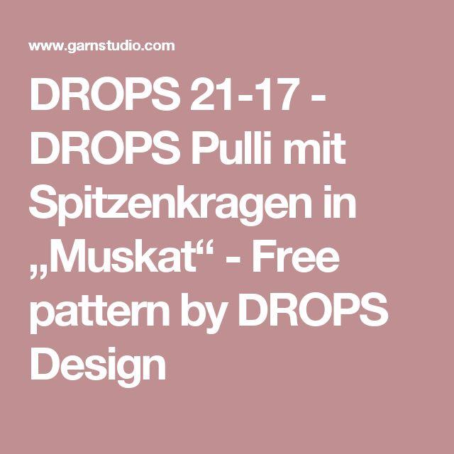 """DROPS 21-17 - DROPS Pulli mit Spitzenkragen in """"Muskat"""" - Free pattern by DROPS Design"""