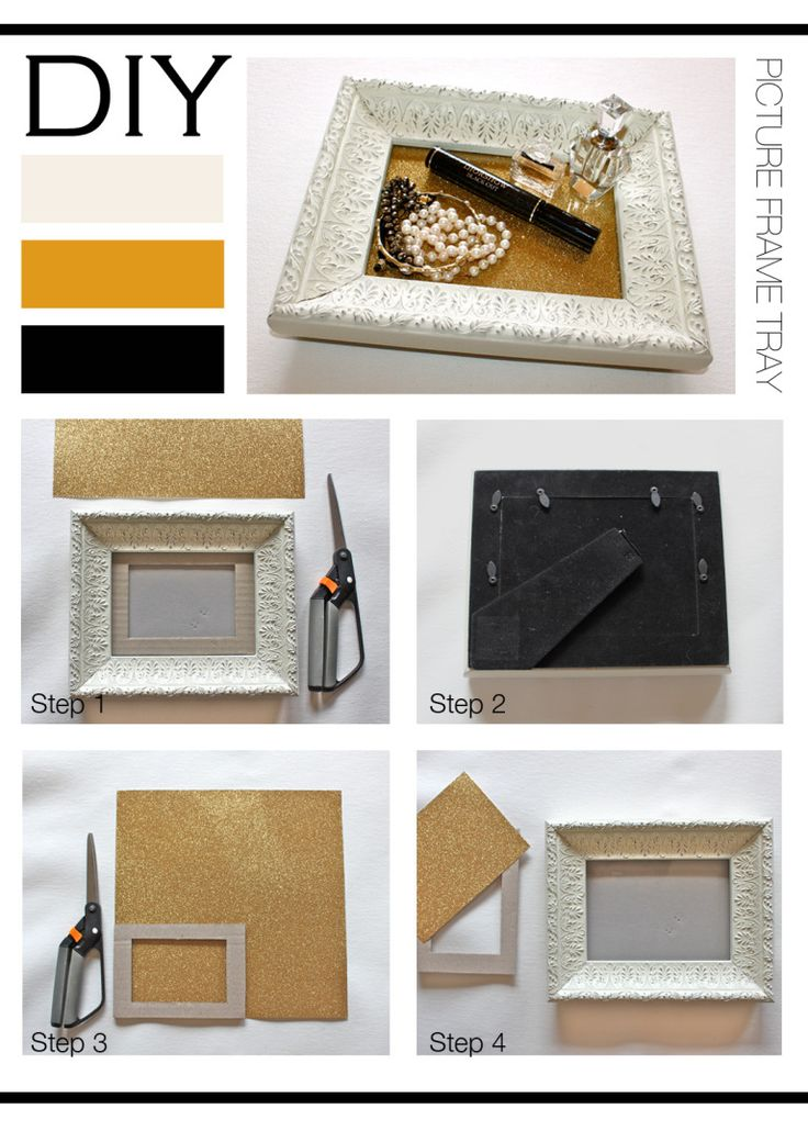 DIY : Picture Frame Tray A simple DIY to create a chic tray to store all of your pretty things. The options for this DIY are endless, from a modern tray using a square edge picture frame and…