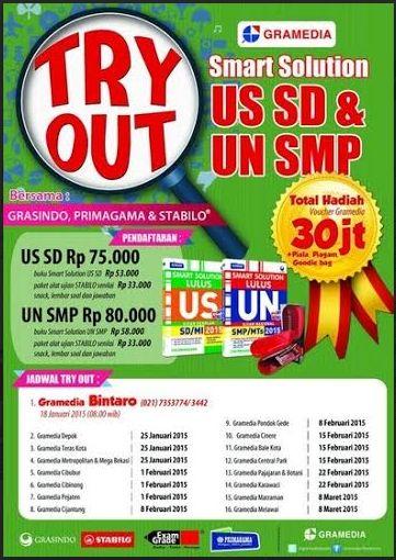 Try Out Smart Solution US SD dan UN SMP, 18 Januari – 8 Maret 2015