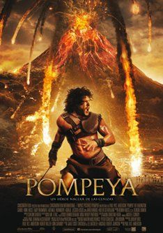 """Cartelera de cine Tráiler de """"Pompeya"""". Información, sinópsis y ficha técnica de la película"""