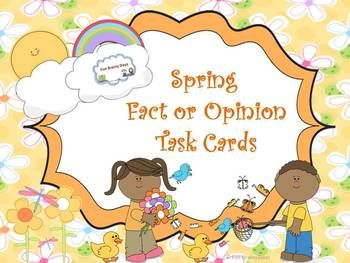 Spring Fact or Opinion Task Cards This spring theme task card will help your student master fact and opinion. I included 20 task cards with response sheet and the answer key is also included. $2.00