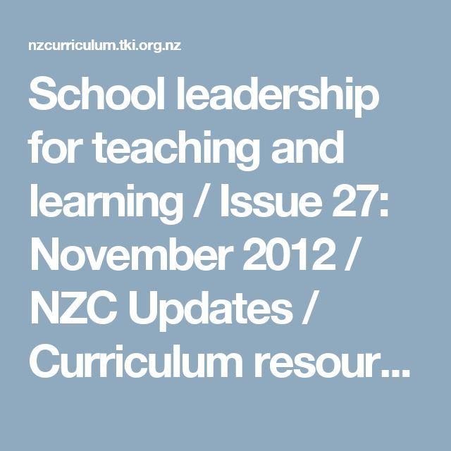 School leadership for teaching and learning / Issue 27: November 2012 / NZC Updates / Curriculum resources / Kia ora - NZ Curriculum Online