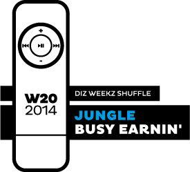 Jungle - Busy Earnin'. 'diz weekz shuffle' © 2014 dizizsander. #music