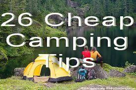 26 Cheap Camping Tips