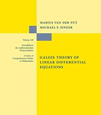 Galois Theory of Linear Differential Equations PDF