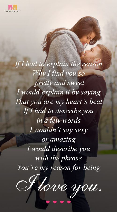 Yes that's true, I would describe you with the phrase.. You are my favourite reason for being I love you!!