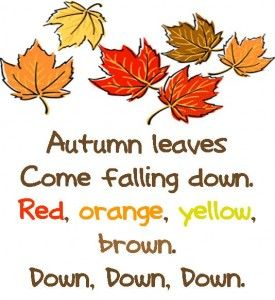 This short poem describes the Autumn leaves falling down in their various colours. It has the warm colours of red, orange and yellow, but brown has also been included which is something I didn't know was associated with Autumn.