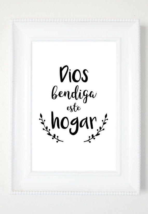 Spanish Print Dios Bendiga Este Hogar Spanish Printable Quote Home Decor Spanish Wall De Home Quotes And Sayings Spanish Quotes Spanish Quotes With Translation