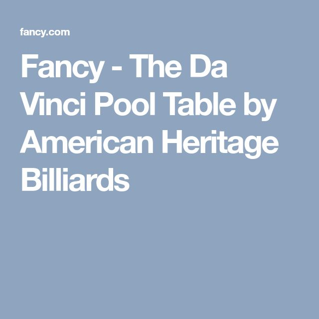 Fancy - The Da Vinci Pool Table by American Heritage Billiards