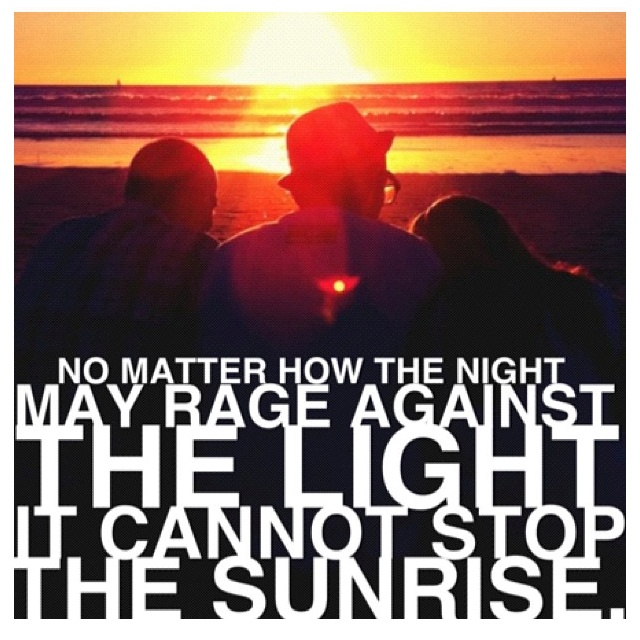 Rage Against Quotes: 17 Best Images About Sunrise On Pinterest