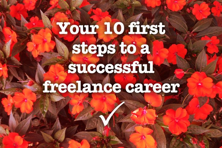 Your 10 first steps to a successful freelance career - Talented Ladies Club