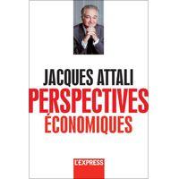 Perspectives économiques par Jacques Attali