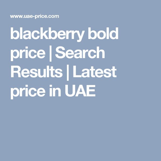 blackberry bold price | Search Results | Latest price in UAE