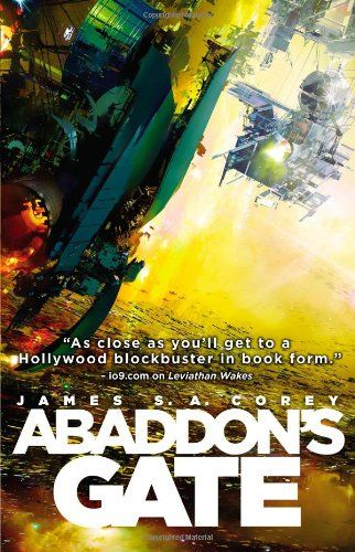 ABADDON'S GATE (The Expanse) - The explosive third novel in James S.A. Corey's New York Times bestselling Expanse series. http://www.TheExpanseTVseries.com