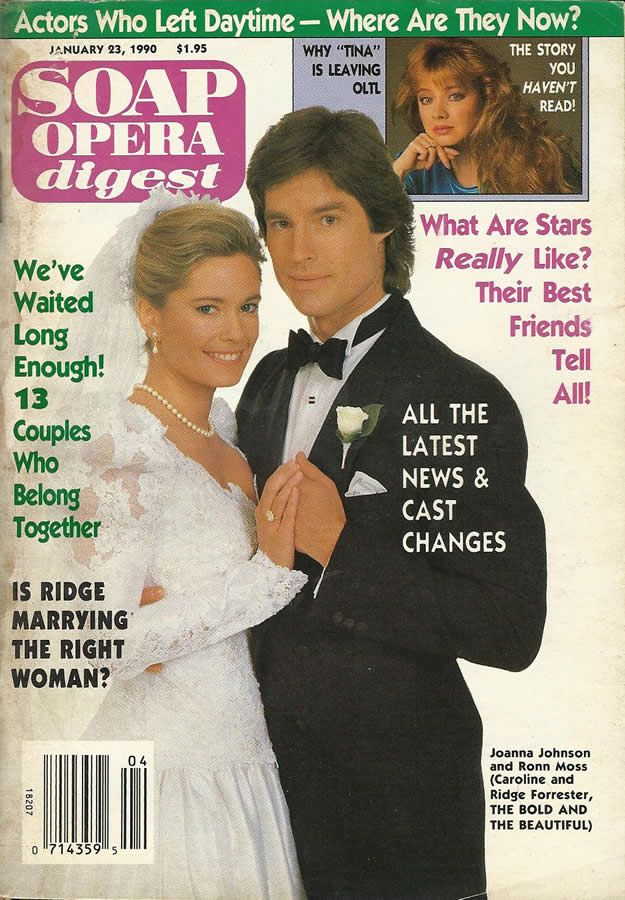 classicsodcovers:  Classic SOD Cover Date: January 23, 1990 Joanna Johnson & Ronn Moss (Caroline & Ridge, THE BOLD & THE BEAUTIFUL)