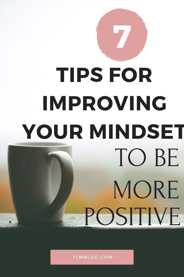 How To Change Your Mindset To Be Positive Never Thoughts Self Improvement Tips Positivity Self Improvement